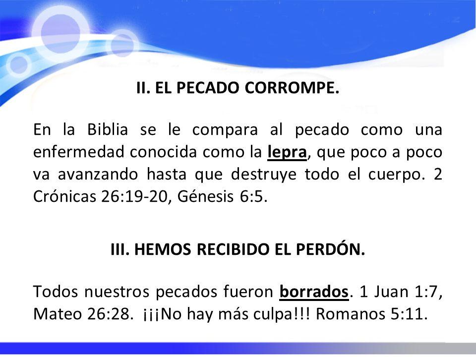 III. HEMOS RECIBIDO EL PERDÓN.