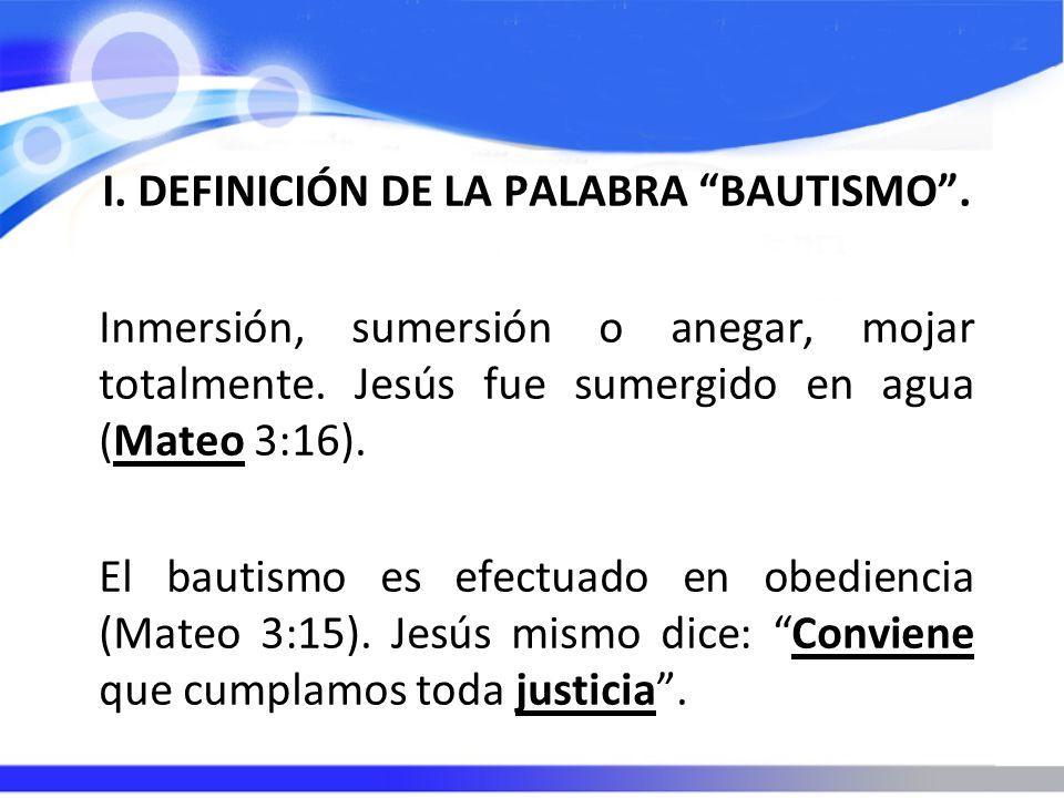 I. DEFINICIÓN DE LA PALABRA BAUTISMO