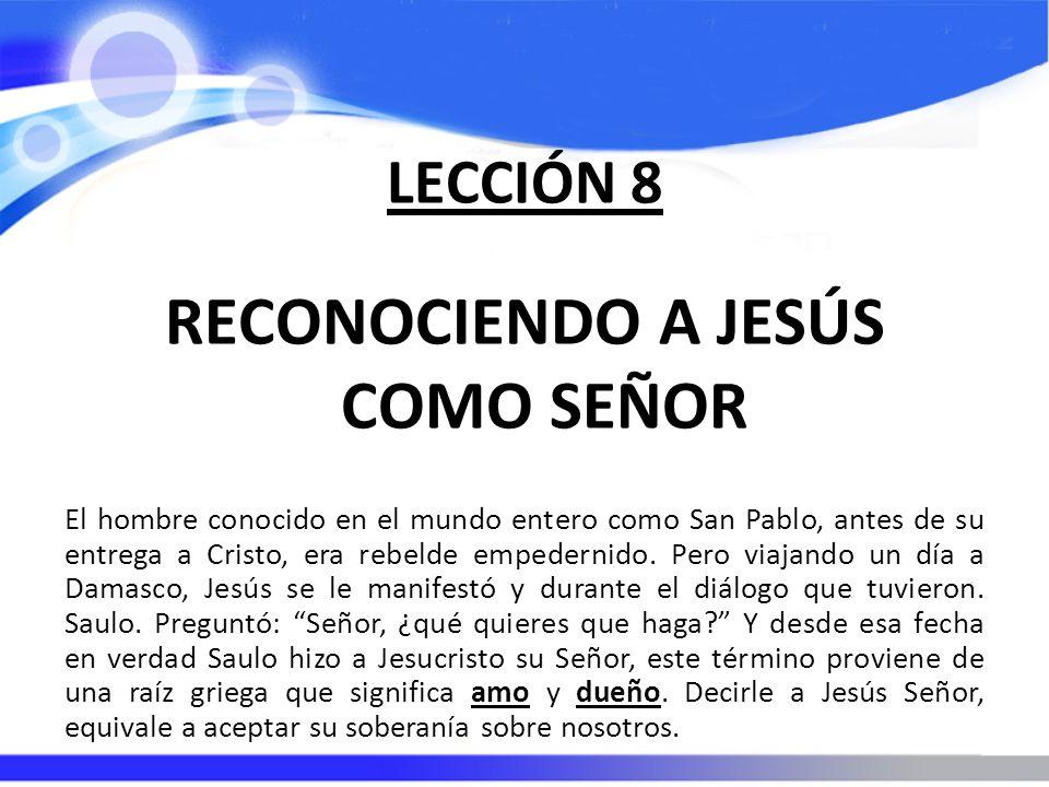 RECONOCIENDO A JESÚS COMO SEÑOR