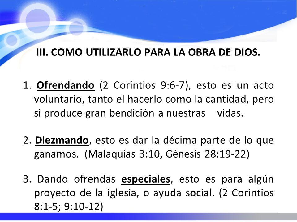 III. COMO UTILIZARLO PARA LA OBRA DE DIOS. 1