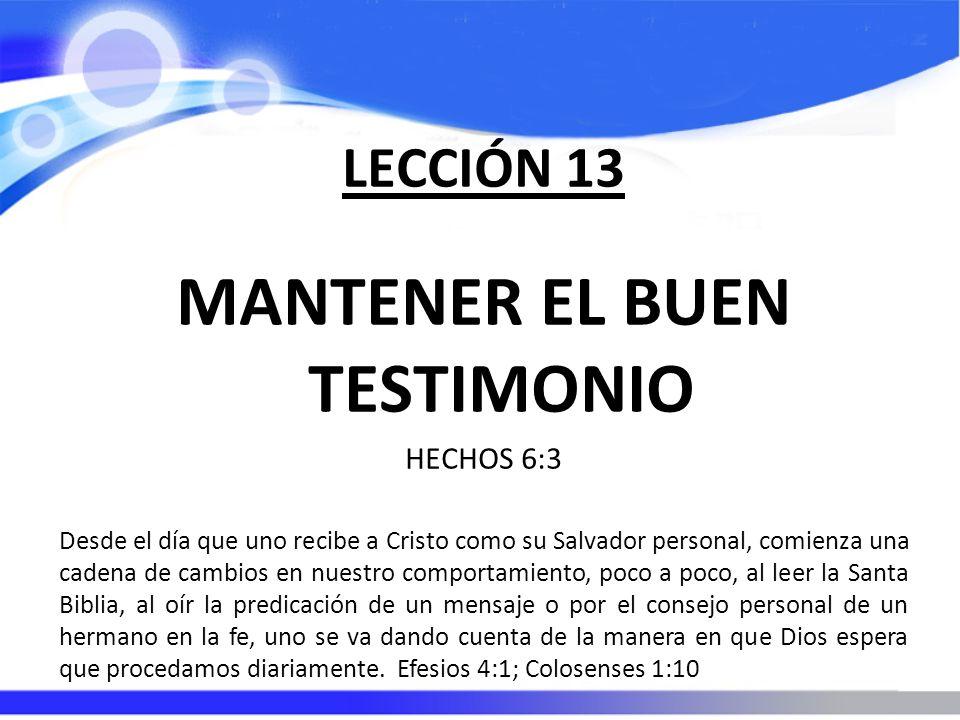 MANTENER EL BUEN TESTIMONIO