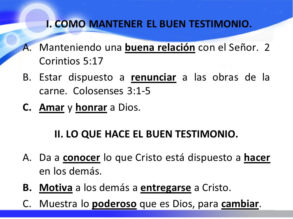 I. COMO MANTENER EL BUEN TESTIMONIO.