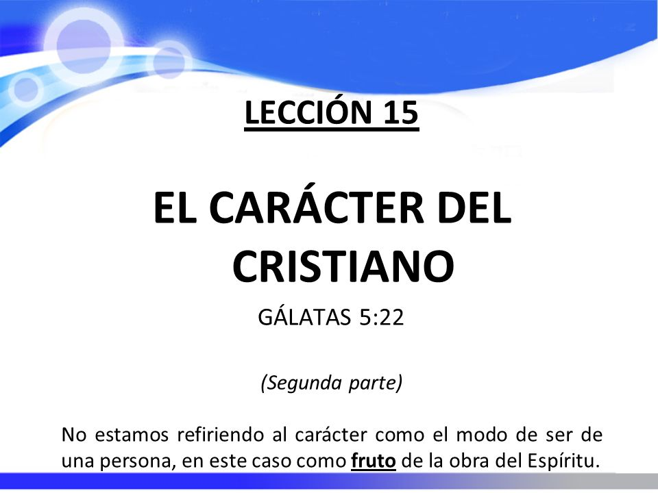 EL CARÁCTER DEL CRISTIANO