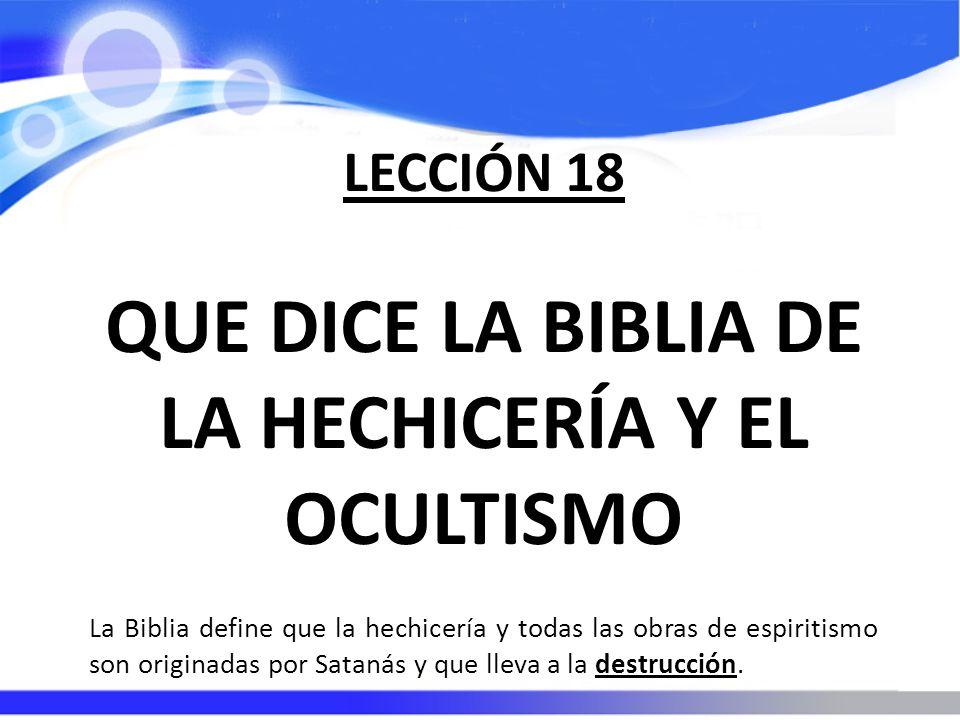 QUE DICE LA BIBLIA DE LA HECHICERÍA Y EL OCULTISMO