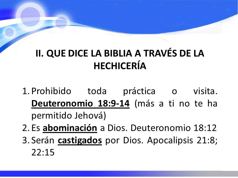 II. QUE DICE LA BIBLIA A TRAVÉS DE LA HECHICERÍA