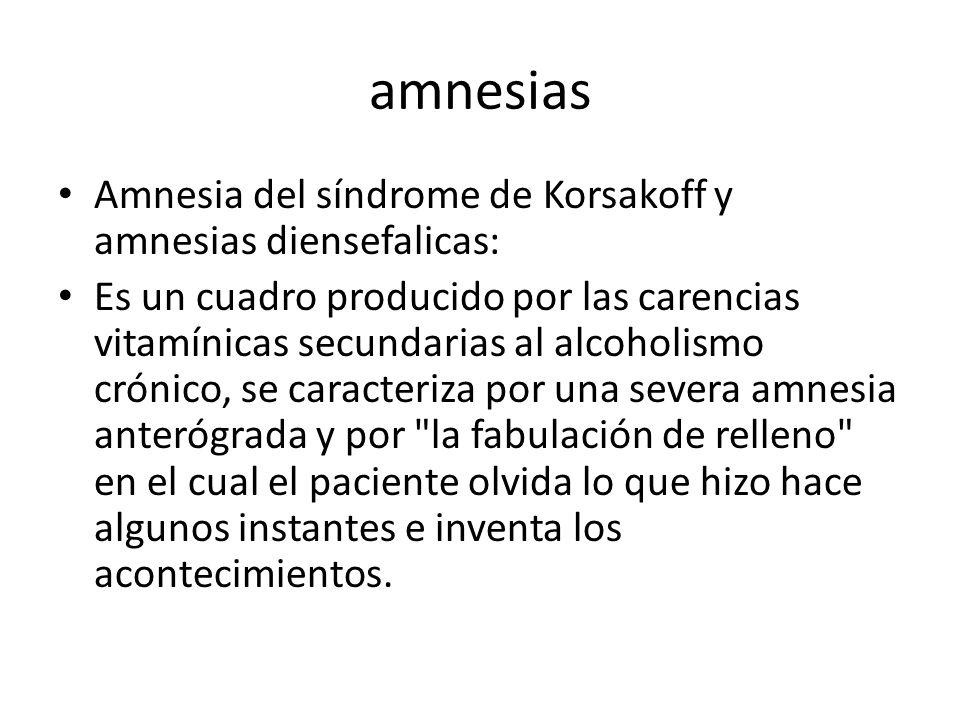 amnesias Amnesia del síndrome de Korsakoff y amnesias diensefalicas: