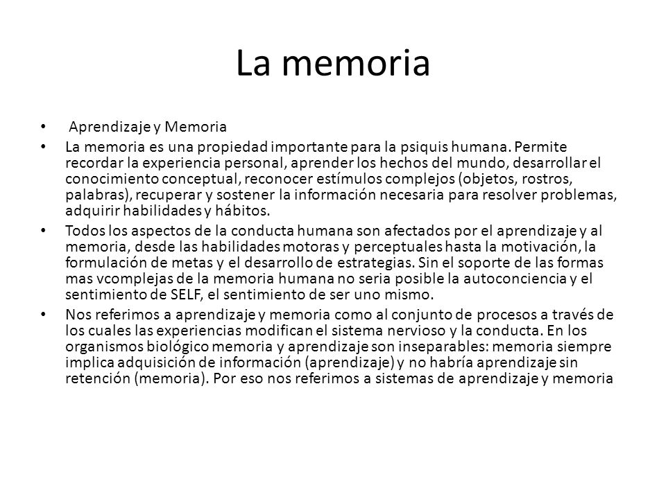 La memoria Aprendizaje y Memoria