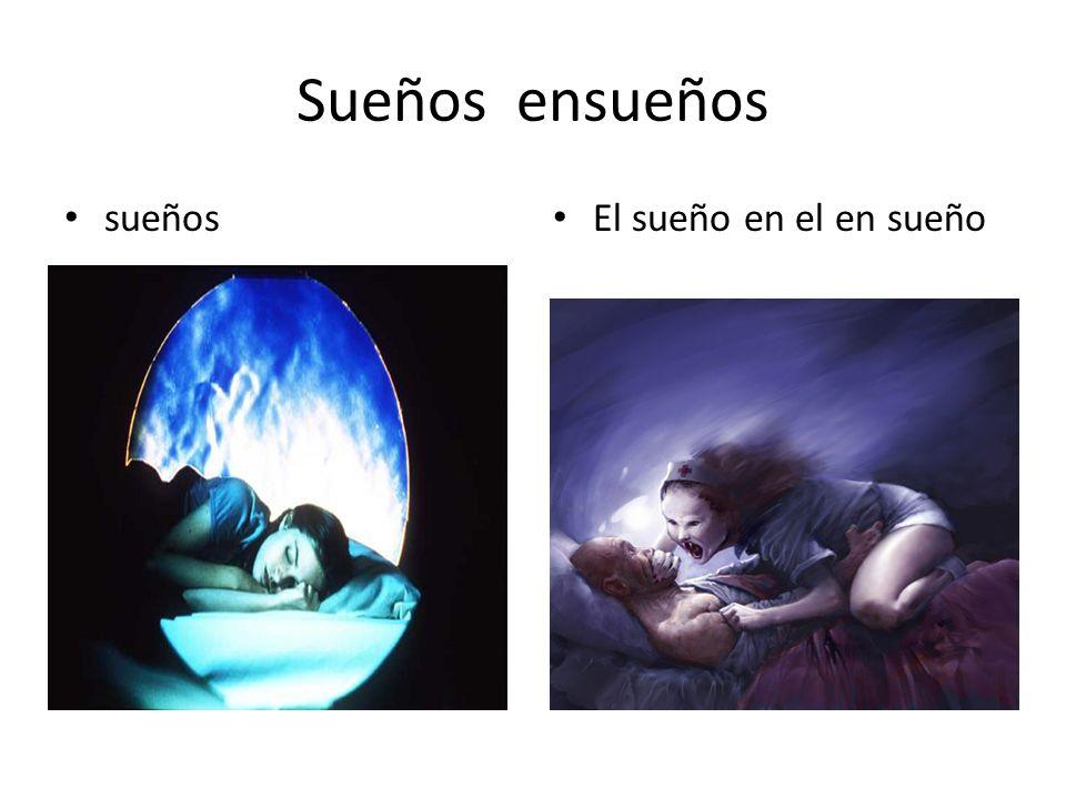 Sueños ensueños sueños El sueño en el en sueño