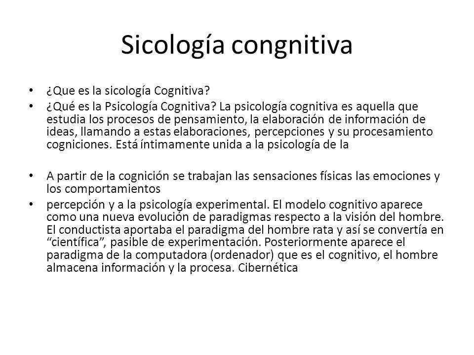 Sicología congnitiva ¿Que es la sicología Cognitiva