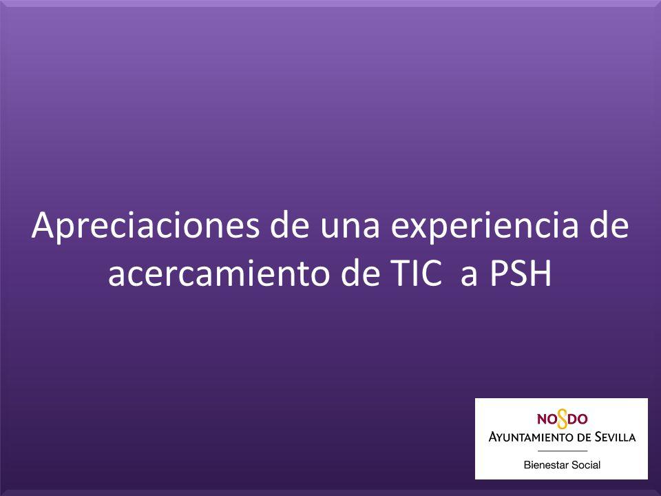 Apreciaciones de una experiencia de acercamiento de TIC a PSH