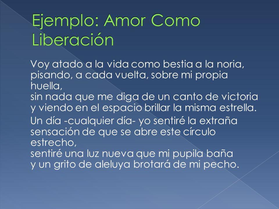 Ejemplo: Amor Como Liberación
