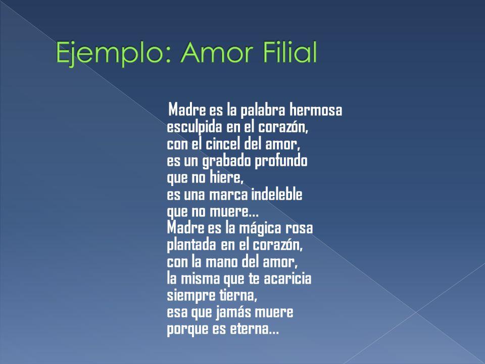 Ejemplo: Amor Filial
