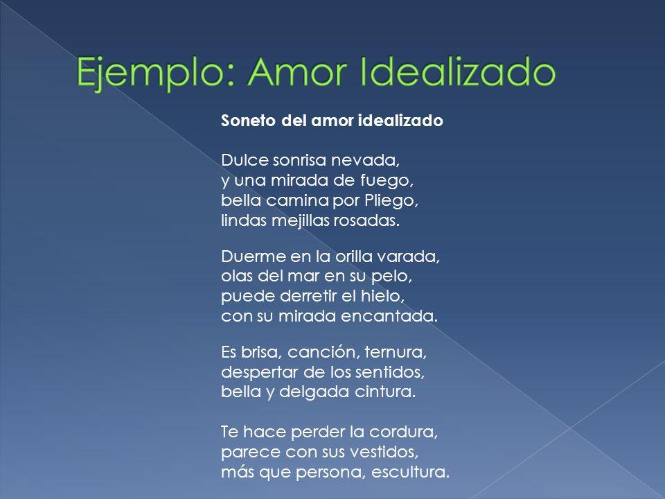 Ejemplo: Amor Idealizado
