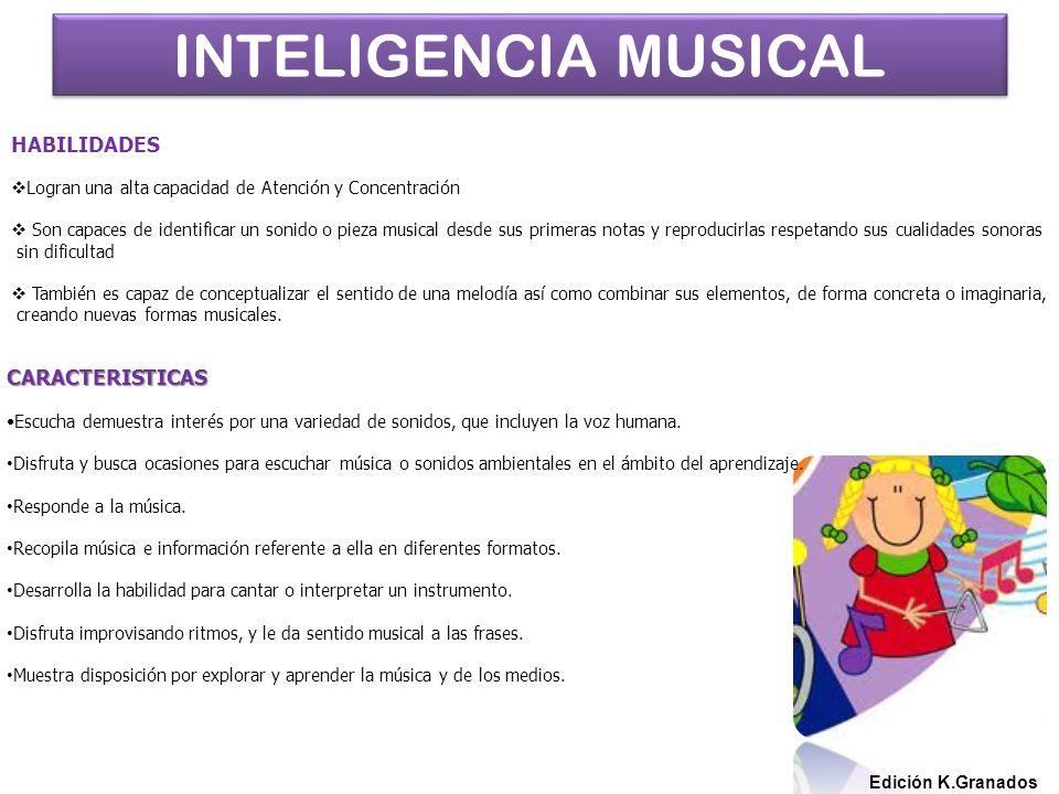 INTELIGENCIA MUSICAL HABILIDADES CARACTERISTICAS