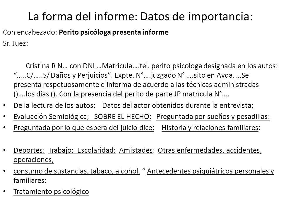 La forma del informe: Datos de importancia: