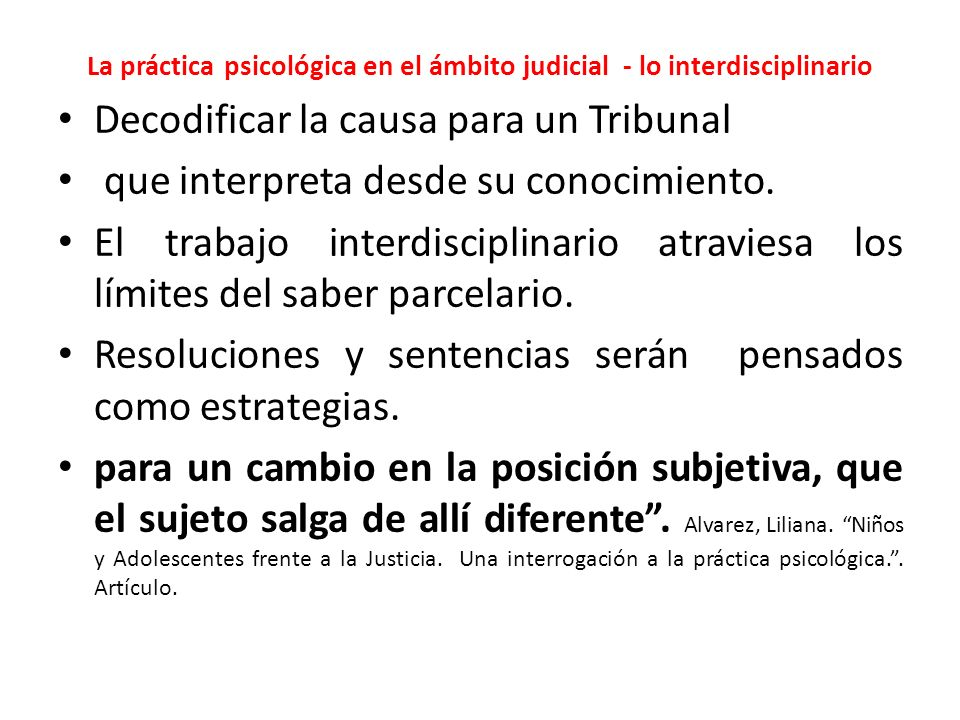 La práctica psicológica en el ámbito judicial - lo interdisciplinario