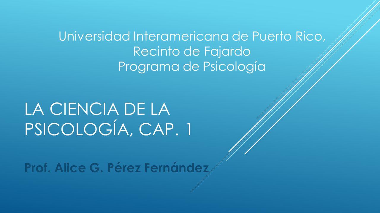 La ciencia de la psicología, Cap. 1