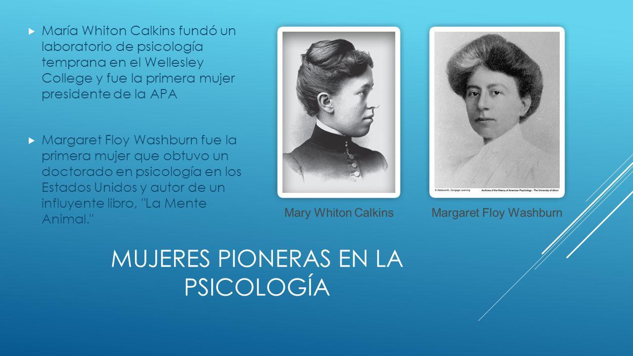 Mujeres Pioneras en la Psicología