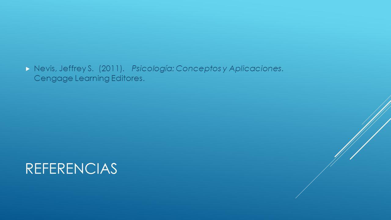 Nevis, Jeffrey S. (2011). Psicología: Conceptos y Aplicaciones