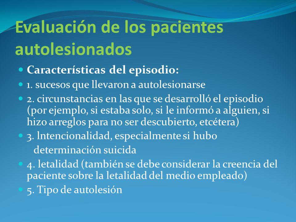 Evaluación de los pacientes autolesionados