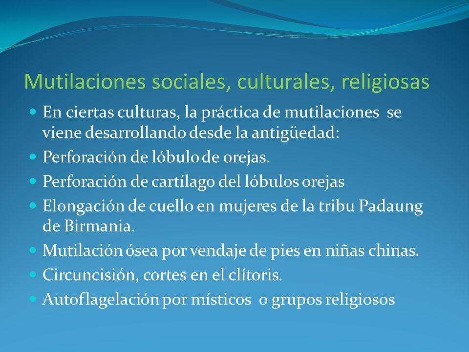 Mutilaciones sociales, culturales, religiosas