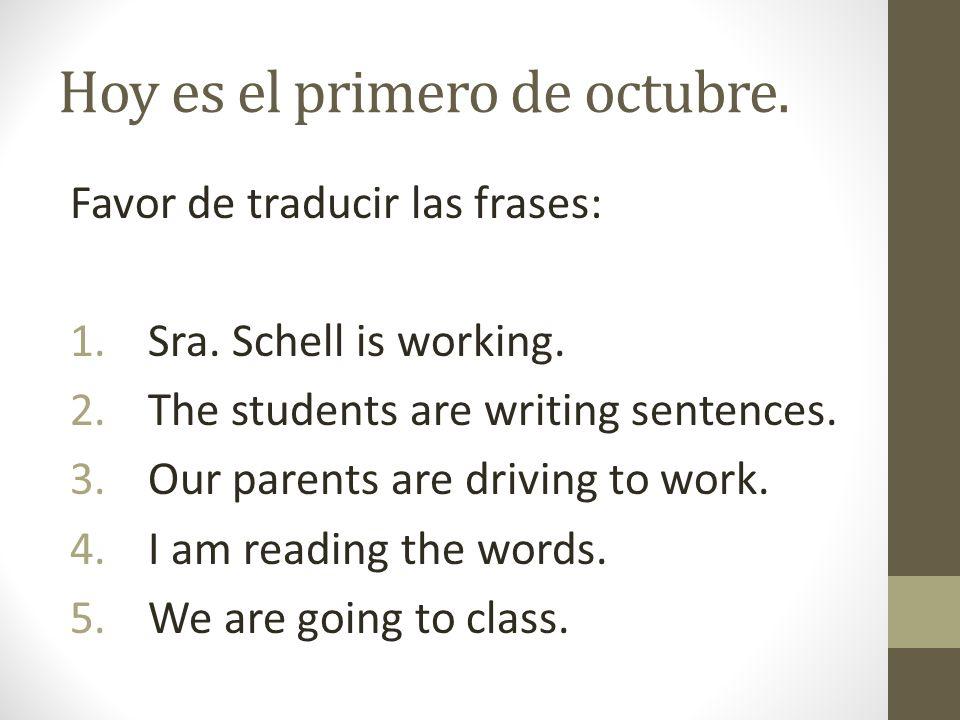 Hoy es el primero de octubre.