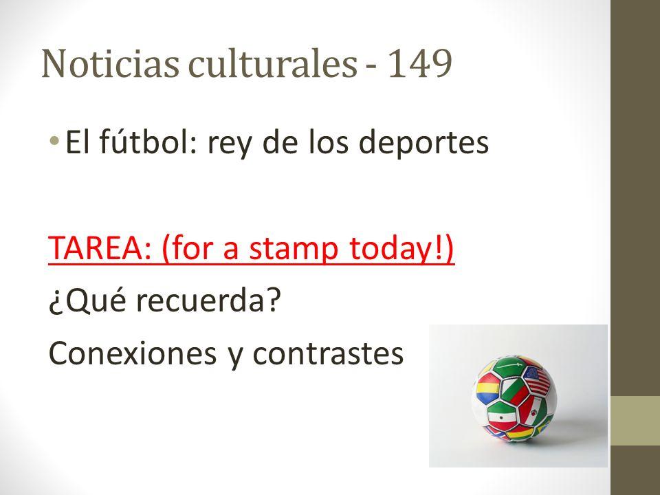 Noticias culturales - 149 El fútbol: rey de los deportes