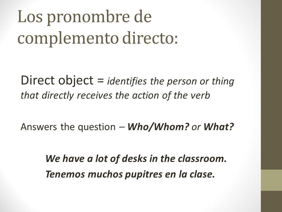 Los pronombre de complemento directo: