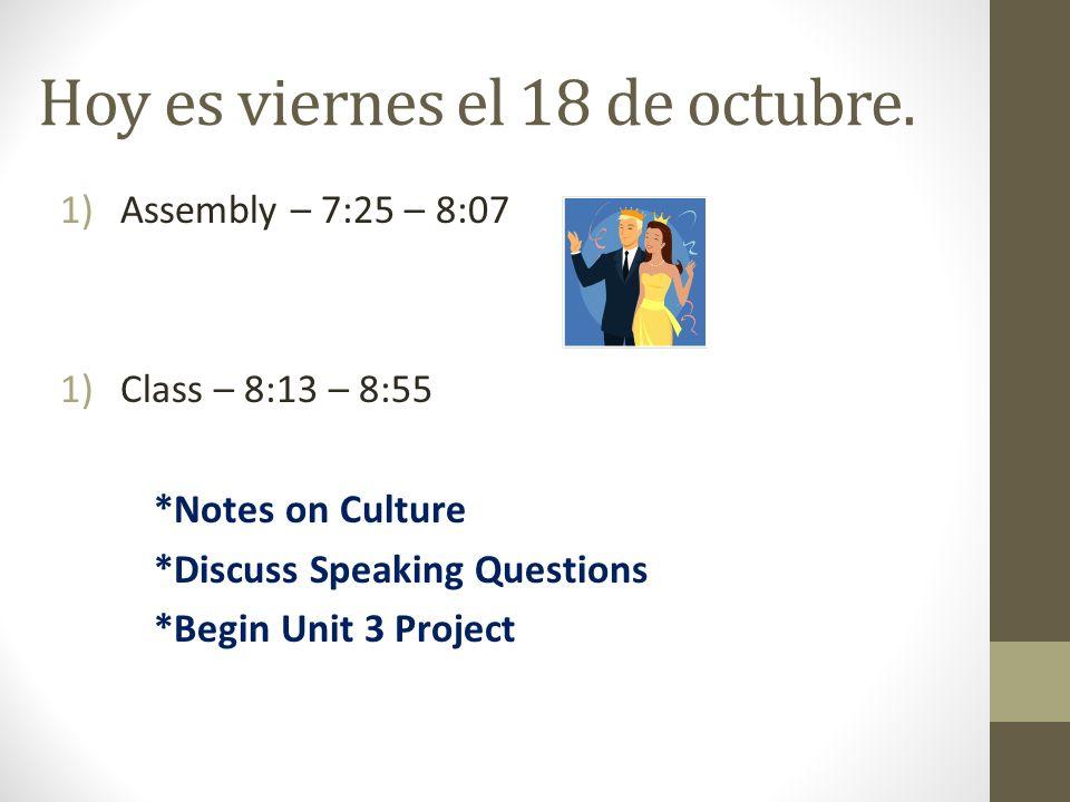 Hoy es viernes el 18 de octubre.