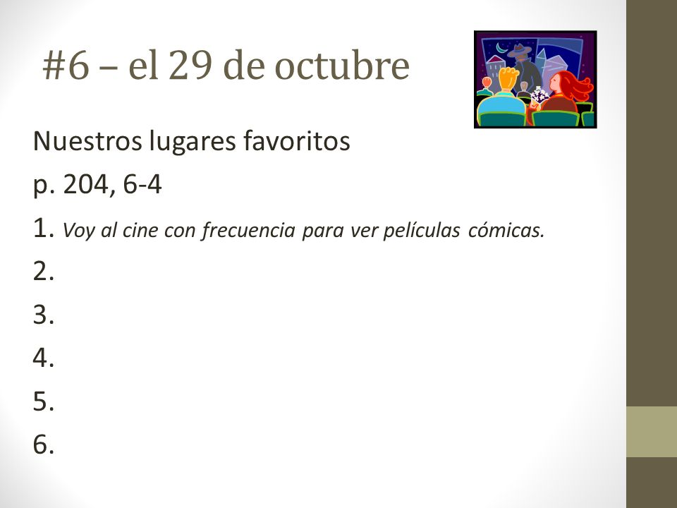 #6 – el 29 de octubre Nuestros lugares favoritos p.
