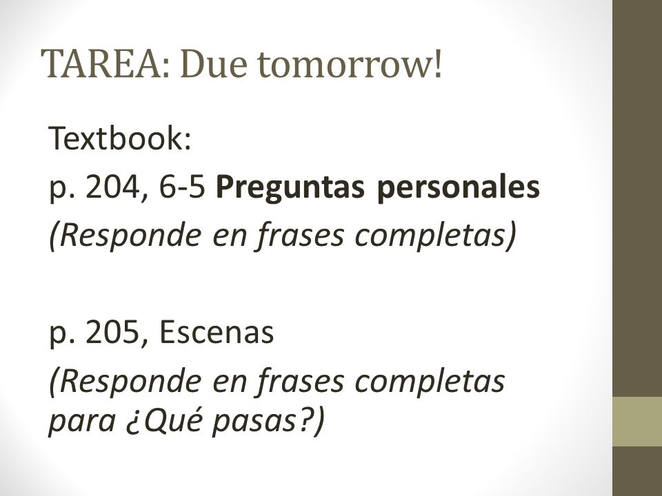 TAREA: Due tomorrow!
