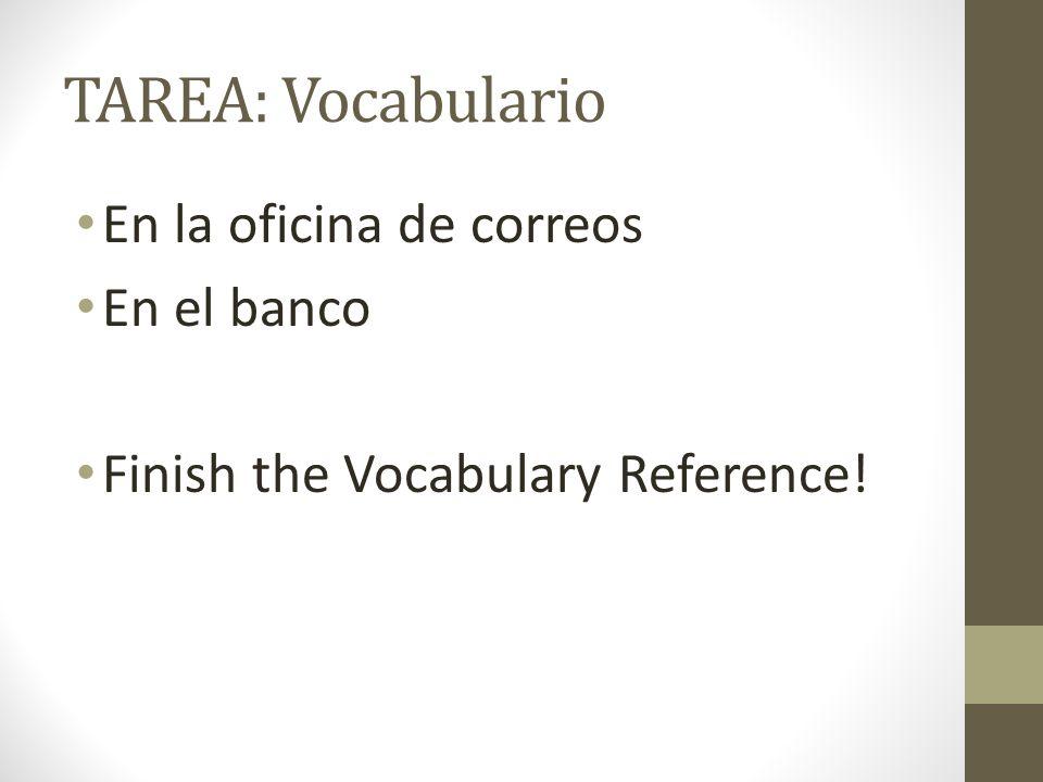 TAREA: Vocabulario En la oficina de correos En el banco