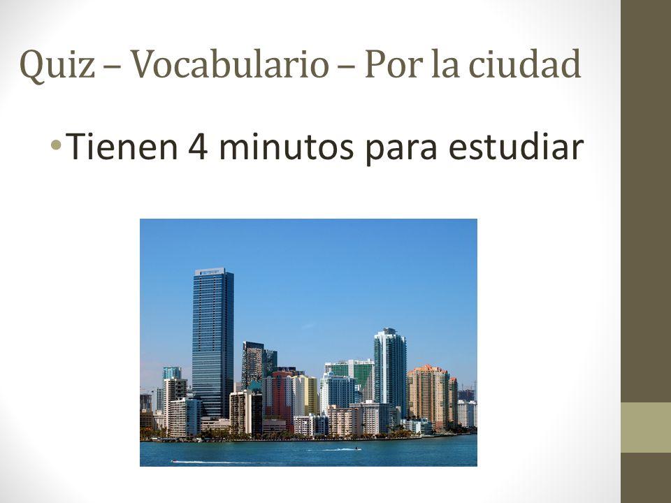 Quiz – Vocabulario – Por la ciudad