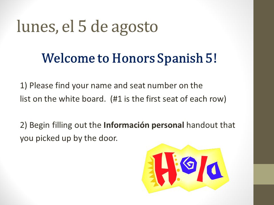 Welcome to Honors Spanish 5!