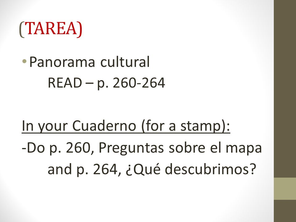 (TAREA) Panorama cultural In your Cuaderno (for a stamp):