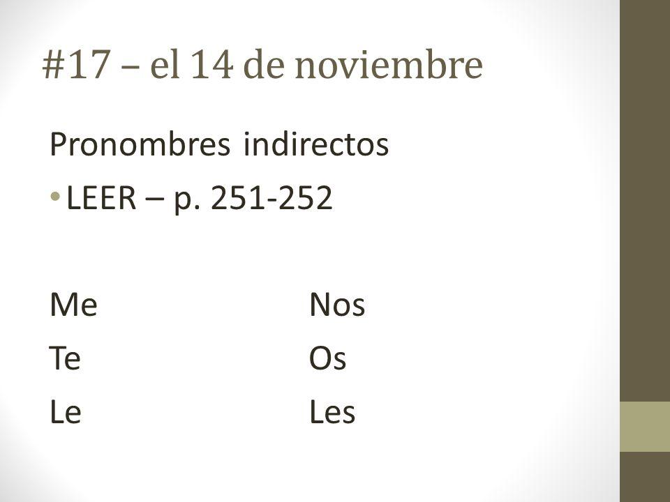 #17 – el 14 de noviembre Pronombres indirectos LEER – p. 251-252