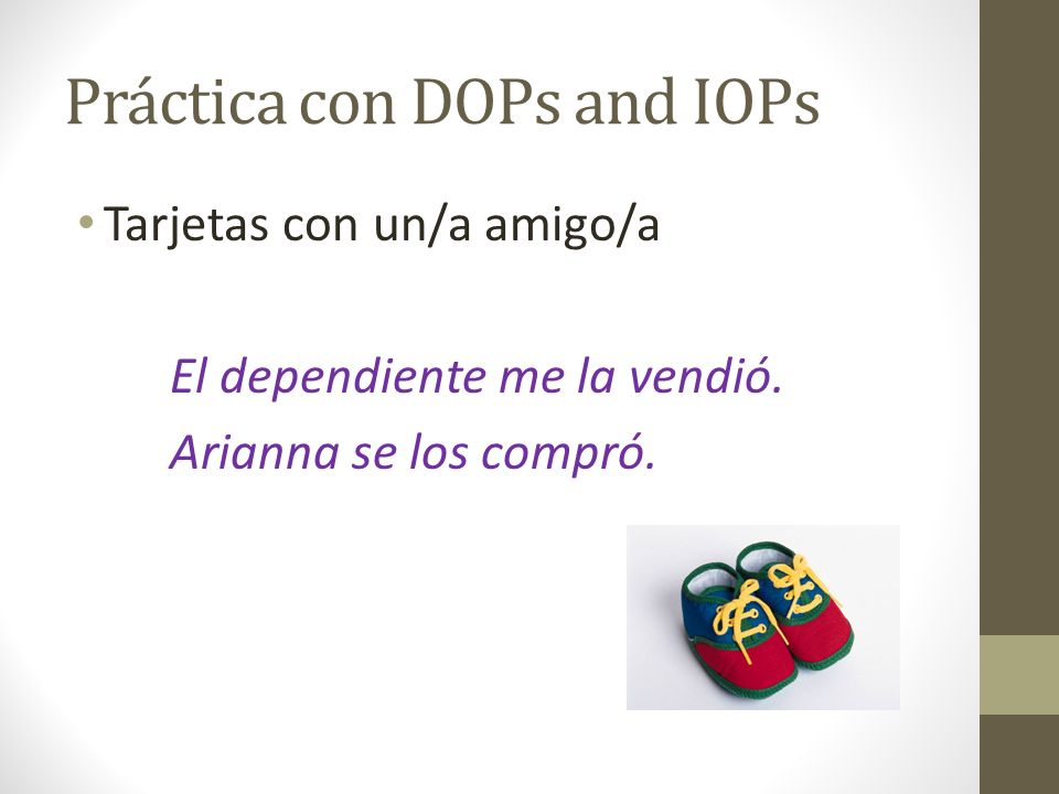 Práctica con DOPs and IOPs