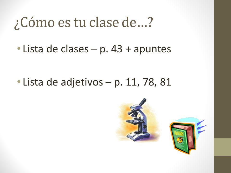 ¿Cómo es tu clase de… Lista de clases – p. 43 + apuntes