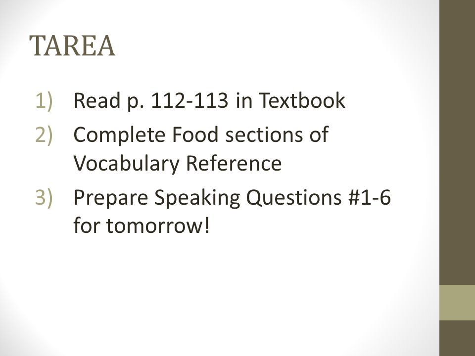 TAREA Read p. 112-113 in Textbook