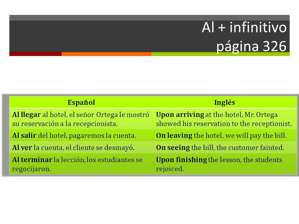 Al + infinitivo página 326 Español Inglés