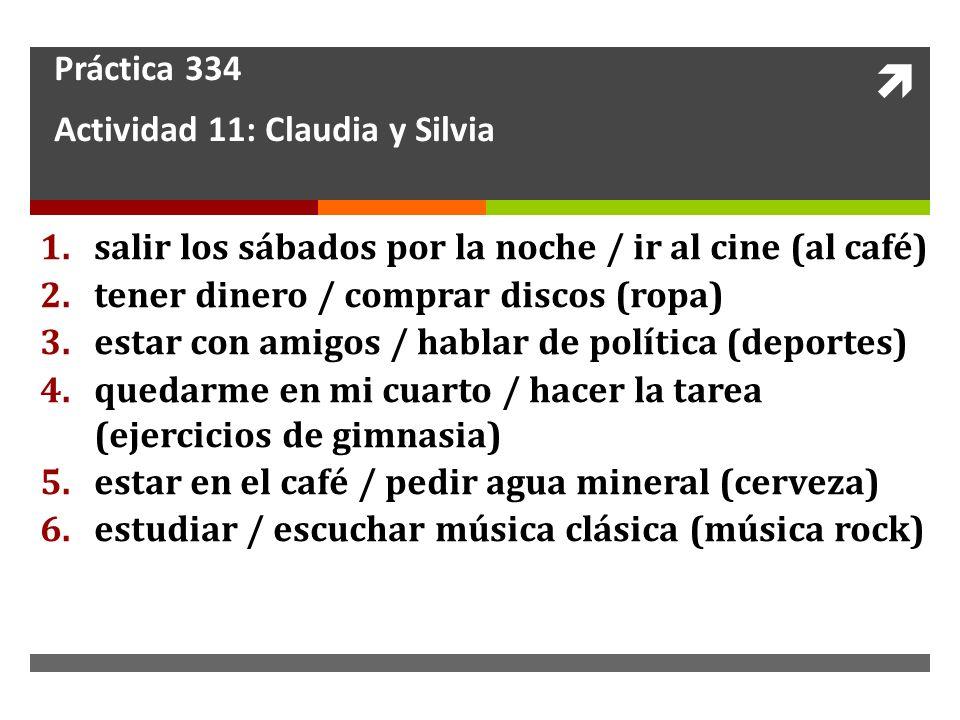 Práctica 334 Actividad 11: Claudia y Silvia