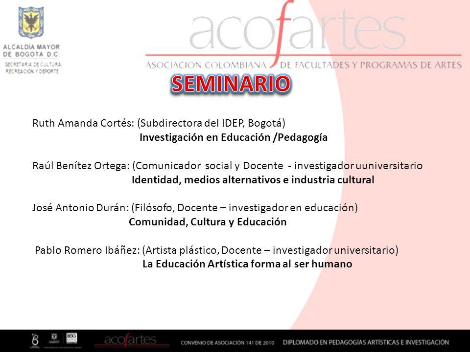 SEMINARIO Ruth Amanda Cortés: (Subdirectora del IDEP, Bogotá)