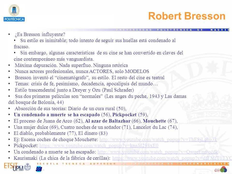 Robert Bresson 24 ¿Es Bresson influyente