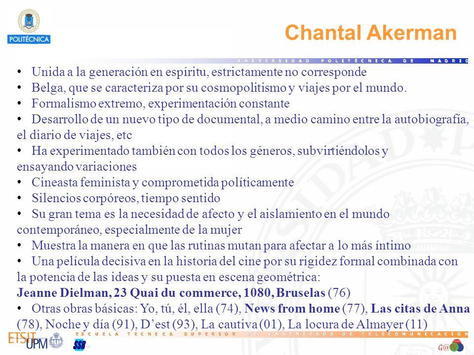 67 Chantal Akerman. Unida a la generación en espíritu, estrictamente no corresponde.