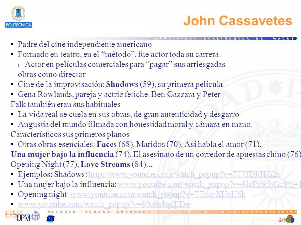 John Cassavetes Padre del cine independiente americano