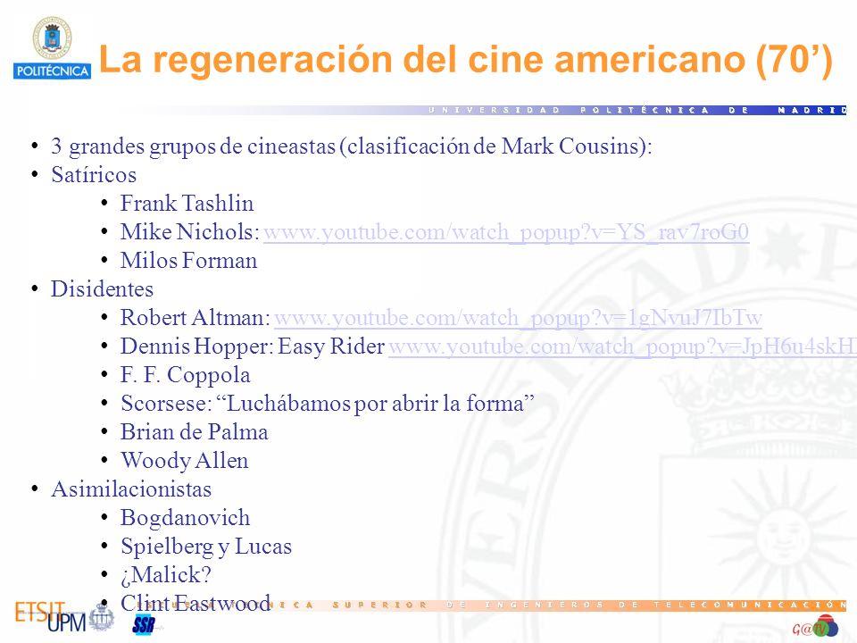 La regeneración del cine americano (70')