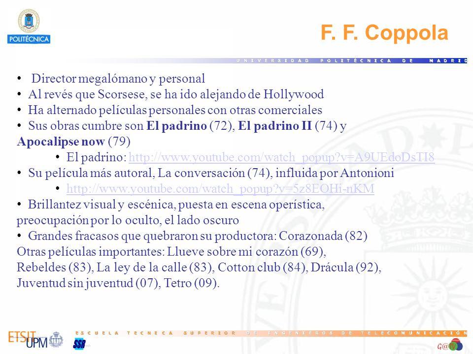 F. F. Coppola Director megalómano y personal