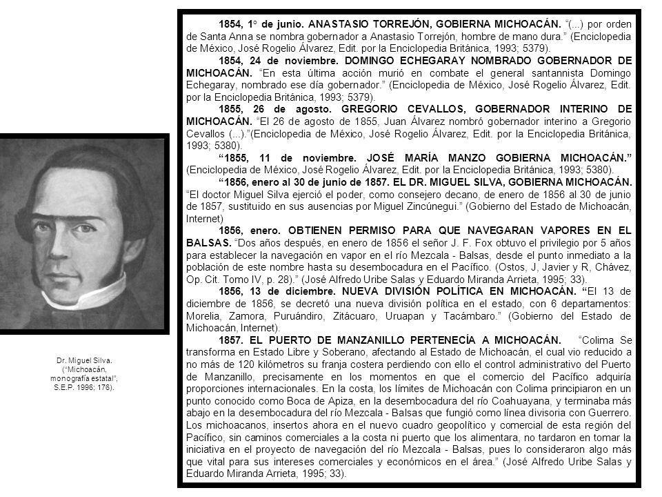 ( Michoacán, monografía estatal , S.E.P. 1996; 176).