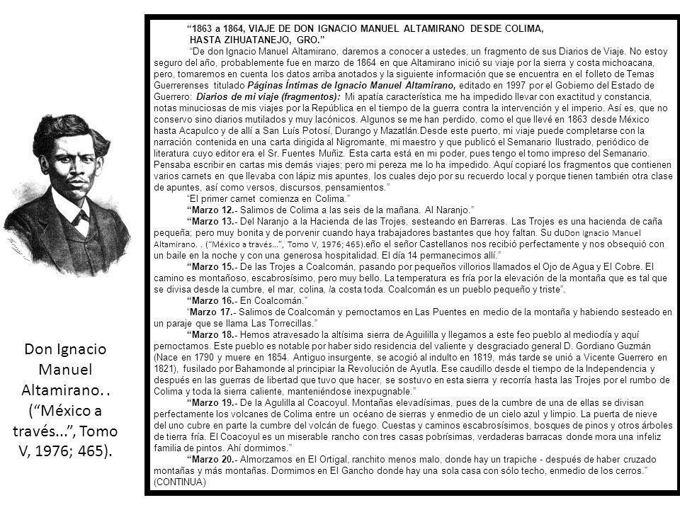 1863 a 1864, VIAJE DE DON IGNACIO MANUEL ALTAMIRANO DESDE COLIMA,