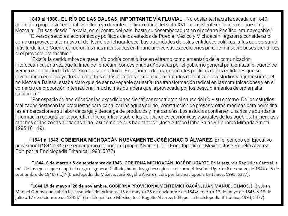1840 al 1880. EL RÍO DE LAS BALSAS, IMPORTANTE VÍA FLUVIAL